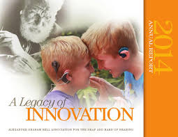 ag bell 2014 annual report by alexander graham bell association