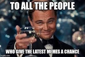 Latest Meme - the latest memes imgflip