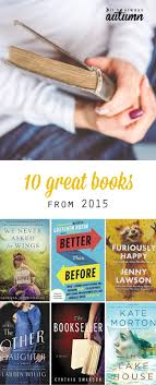 10 Great Books About For 10 Books Not To Miss From 2015 It S Always Autumn