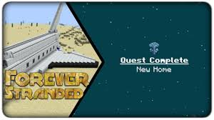 lets play forever stranded e48 quest complete a new home