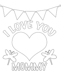 i love you mommy free coloring page u2022 kids love valentines day