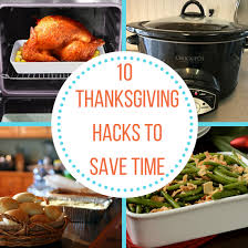 10 thanksgiving food hacks to save time the organized