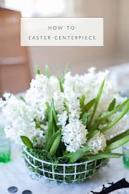 easter centerpiece floral tutorial a modern easter centerpiece coco kelley coco