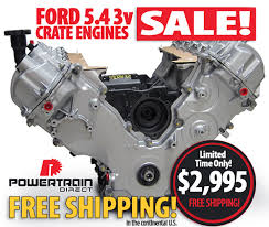 ford crate engines for sale 5 4 ford 3v crate engines for sale free shipping powertraindirect