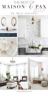diy projects for home decor best diy projects and decorating tips of 2017 maison de pax