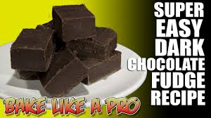 super easy dark chocolate fudge recipe youtube