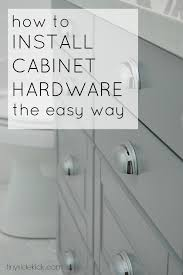 How To Install Cabinet Doors by How To Install Cabinet Hardware The Easy Way