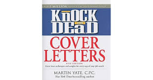 knock u0027em dead cover letters features the latest information on