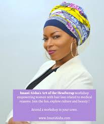Hair Extensions Louisville Ky by Louisville Ky Imani Aisha U0027s Art Of The Headwrap Class Tickets
