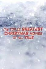 the top 12 greatest christmas movies of all time 2016 vodlocker