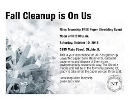 where to shred papers for free skokie chamber of commerce niles township free shredding event