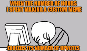Custom Meme - custom meme imgflip