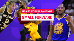 top 15 nba small forwards for 2017 18 has kevin durant finally