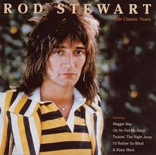 I D Rather Go Blind Cover Maggie May Classic Years Rod Stewart Songs Reviews Credits