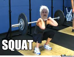 Squat Meme - squat by tommyfinchy123 meme center