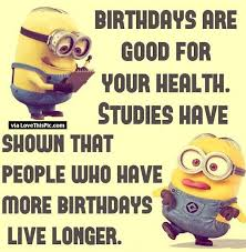 Funny Birthday Memes Tumblr - birthday funny minion quote pictures photos and images for