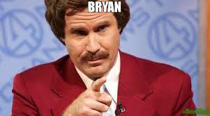 Bryan Meme - bryan meme ron burgundy 90525 page 6 memeshappen