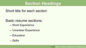 How To Spice Up A Resume How To Write A Resume For Babysitting With Pictures Wikihow