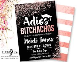 rose gold graduation invitations adios bitchachos party