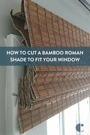 How To Cut A Blind To Size Best 25 Bamboo Shades Ideas On Pinterest Bamboo Blinds Woven