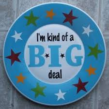 you are special plates make a special plate for your kids to use on their birthdays and