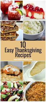 10 and easy thanksgiving recipes hallstrom home