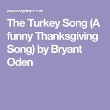the 25 best turkey songs ideas on thanksgiving songs
