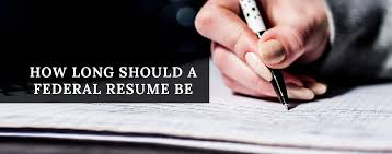 How Long Should Resume Be Tips On How Long Should A Federal Resume Be