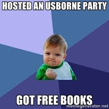 Memes Generator Free - hosted an usborne party got free books success kid meme