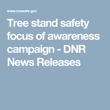 tree stand safety focus of awareness caign dnr news releases