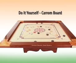 how to make your own diy carrom board indian board game board