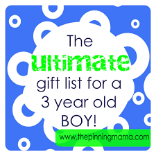 the ultimate list of gift ideas for a 3 year boy gift ideas