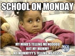 Monday School Meme - monday the worst day of the week monday quickmeme