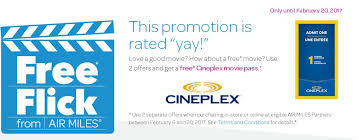 cineplex online air miles canada get a free cineplex movie pass when you use two