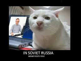 In Soviet Russia Meme - c8fee2 1143340 jpg