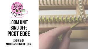 loom knit picot edge bind off or cast off martha stewart loom