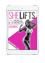 strength training nutrition guide she lifts strength training program for women