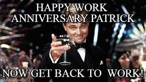 Anniversary Meme - happy work anniversary patrick congratulations meme on memegen