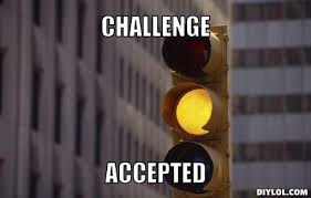 Challenge Accepted Meme Generator - 1st speeding tickets in the st and or busted or other rants