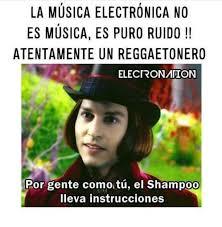 Memes Musica - negativos y escucho reggaeton meme by pack opening memedroid