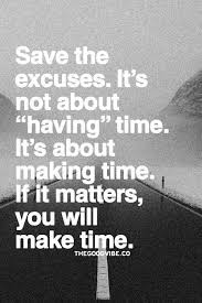 best 25 time quotes ideas on make time quotes