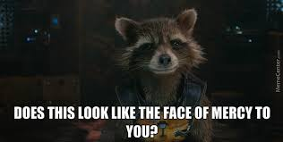 Raccoon Excellent Meme - rocket raccoon will fuck you up by terminator63 meme center