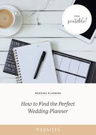 find a wedding planner how to find the right wedding planner advice tips questions