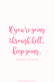keep going quote pics 100 amazingly encouraging and inspiring quotes winston churchill