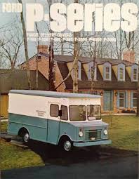 ford delivery truck 1967 ford p series parcel delivery truck brochure