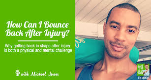 Challenge Injury How To Bounce Back Stronger Than After Injury Make Your
