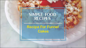 recipe for funnel cakes youtube