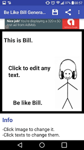 Be Like Bill Is The - be like bill generator android apps on google play