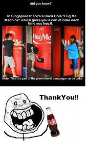 Coca Cola Meme - coca cola vending machine that hugs you