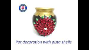 diy how to decorate the pot with pista shells pot decaration at